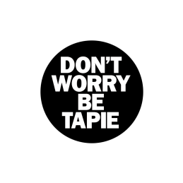 Don't Worry Be Tapie