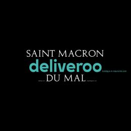 Saint Macron deliveroo du mal