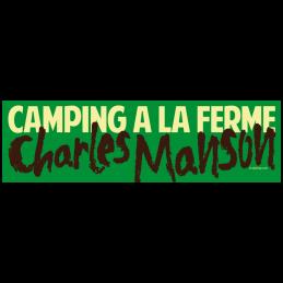 Camping Charles Manson