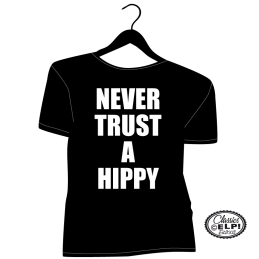 Never Trust a Hippy Classic