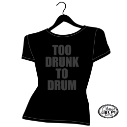 Too Drunk To Drum Classic