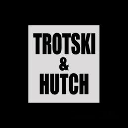 Trotski & Hutch