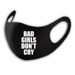 Bad Girls Don't Cry