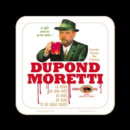Sous-bock Dupond Moretti