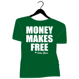 Money Makes Free By Carlos...