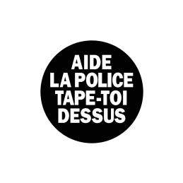 Aide la Police Tape-toi dessus